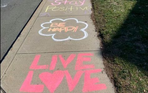 Positive notes written down the sidewalks. Photo courtesy of Alicia Roma, March 22, 2020.